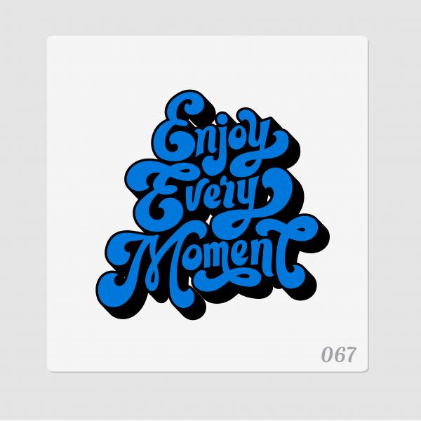 """Иллюстрация """"Enjoy every moment"""""""